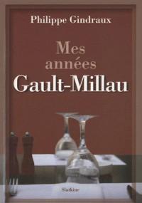 Mes années Gault-Millau