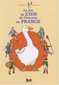Le Jeu de l'oie de l'histoire de France