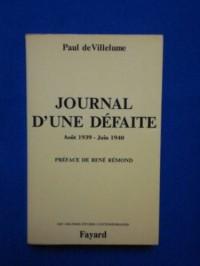 Journal d'une défaite : 23 août 1939-16 juin 1940