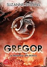 Gregor - Tome 4: La prophétie des secrets [Poche]