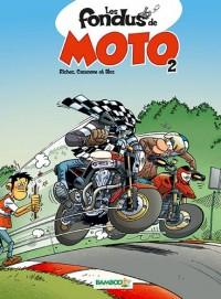 Les fondus de la moto tome 2