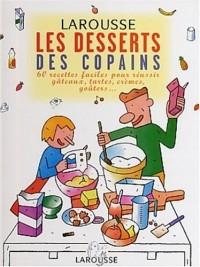 Les desserts des copains