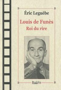 Louis de Funès, Roi du rire