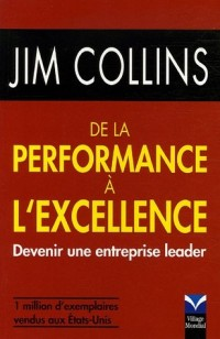 De la performance à l'excellence : Devenir une entreprise leader