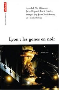 Lyon, les gones en noir