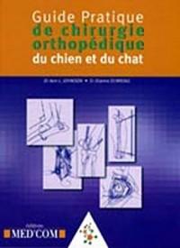 Guide pratique de chirurgie orthopédique du chien et du chat
