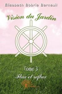 Vision du jardin tome 3