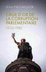L'âge d'or de la corruption parlementaire