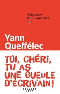 Naissance d'un Goncourt (Littérature Française)