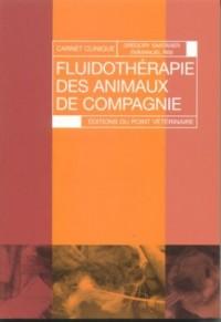 Fluidotherapie des Animaux de Compagnie  Carnet de Clinique