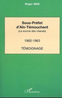 Sous Prefet d'Ain Temouchent (la Source des Chacals) 1