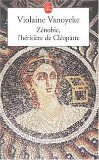 Zénobie, l'héritière de Cléopâtre