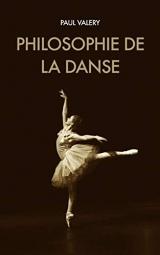 Philosophie de la danse: suivi de Notion générale de l'Art