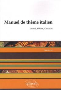 Manuel de thème italien : Licence, master, concours