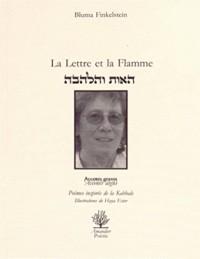 La lettre et la flamme : Poèmes inspirés de la Kabbale
