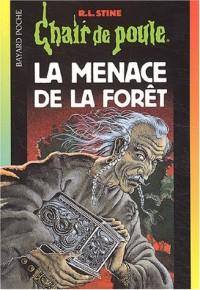 Chair de poule, numéro 33 : La Menace de la forêt