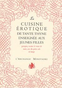 La cuisine érotique de Tante Thyne enseignée aux jeunes filles