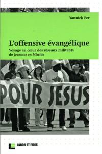 Offensive evangelique