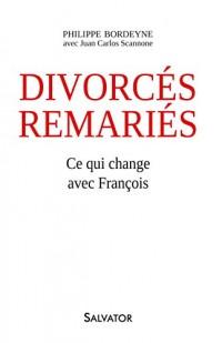 Divorcés-remariés, ce qui change avec François