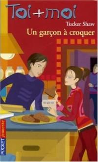 Toi + Moi, tome 40 : Un garçon à croquer