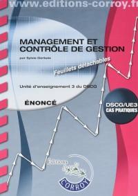 Management et contrôle de gestion Énoncé: UE 3 du DSCG