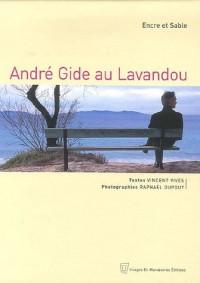 André Gide au Lavandou : Encre et Sable
