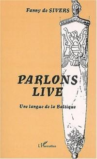 Parlons live. une langue de la baltique