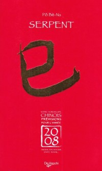 2008 Serpent Horoscope Chinois