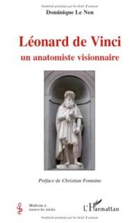 Léonard de Vinci : Un anatomiste visionnaire