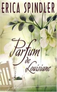 Parfum de Louisiane