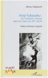 Kinji fukasaku un cineaste critique dans le chaos du xxe siecle