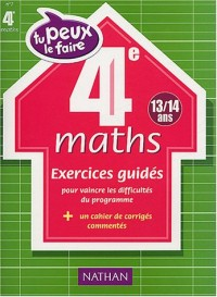 Tu peux le faire : Maths, 4e - 13-14 ans