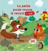 La petite poule rousse, le renard et toi