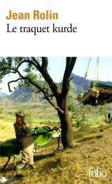 Le traquet kurde [Poche]
