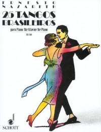 SCHOTT MUSIC GMBH & CO. - Piano - Nazareth Ernesto - 25 Tangos Brasileiros