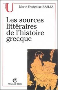 Les sources littéraires de l'histoire grecque