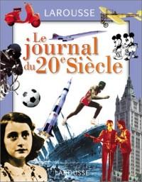 Le journal du XXème siècle