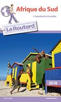 Guide du Routard Afrique du Sud 2018: (+ Swazilan et Losotho)