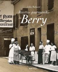 Recettes Gourmandes du Berry