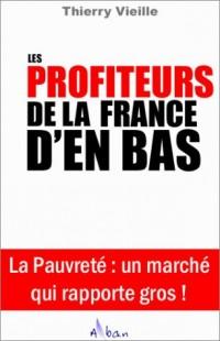 Les profiteurs de la France d'en bas : Un marché qui rapporte gros !