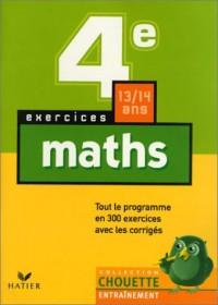 Chouette Entraînement : Mathématiques, de la 4e à la 3e - 13-14 ans (+ corrigés)