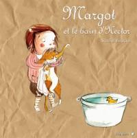 Margot et le Bain d'Hector