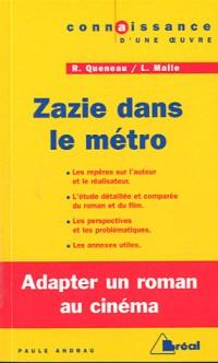 Zazie Dans le Métro - Queneau / Malle
