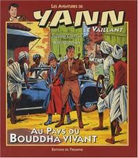 Les aventures de Yann le Vaillant, Tome 1 : Au pays du Bouddha vivant