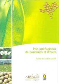 Pois protéagineux de printemps et d'hiver : Guide de culture 2003