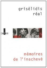 Mémoires de l'inachevé: (1954-1993)