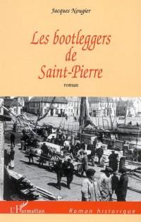 Les bootleggers de Saint-Pierre