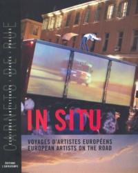 In situ : Voyages d'artistes européens