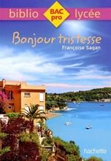 Bibliolycée Pro - Bonjour Tristesse de Françoise Sagan [Poche]