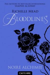 Bloodlines T1 Noire Alchimie